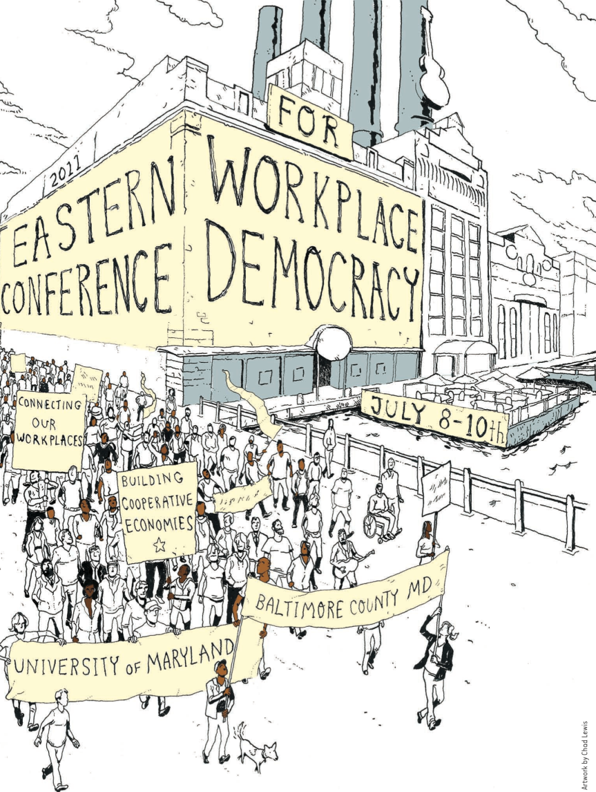 Eastern Conference for Workplace Democracy, July 8–10,2011